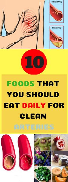 10 FOODS THAT YOU SHOULD EAT DAILY FOR CLEAN ARTERIES! #food #clean #arteries #daily