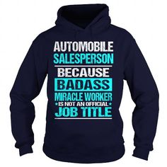 Cool  Automobile Salesperson Shirt; Tee