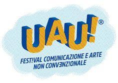 Made in Italy Magazine: UAU! il Festival della Comunicazione presentato a ...
