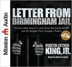 Audie Finalist; Letter from Birmingham Jail: Martin Luther King Jr., Dion Graham: 9781610457484: Amazon.com: Books