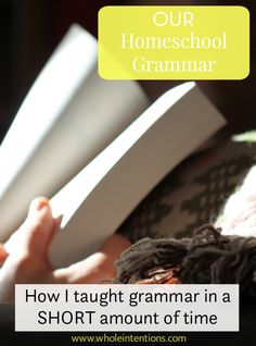 Our Homeschool Grammar-How we teach grammar quickly and easily