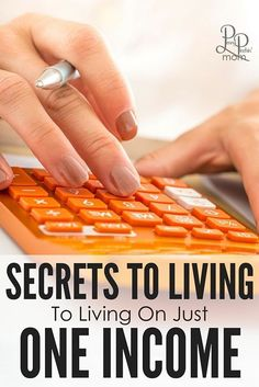 Want to be a stay at home mom or dad? Learn the secrets to living on one income (it is simpler than you may think)!