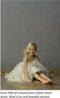 Every little girl should have a glitter photo shoot