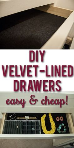 DIY Velvet Drawer Liners Tutorial: how to make velvet drawer lining! Going to try and use regular fabric. How to make easy velvet drawer liners! So quick and inexpensive! Jewelry Drawer, Jewellery Storage, Jewelry Armoire, Diy Jewelry Organizer Drawer, Diy Jewellery, Body Jewelry, Diy Drawers, Dresser Drawers, Lining Drawers