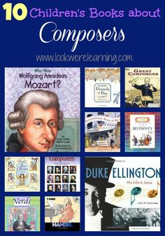 10 Children's Books about Composers - Look! We're Learning!