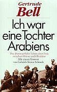 Ich war eine Tochter Arabiens von Gertrude Bell, http://www.amazon.de/dp/3502190445/ref=cm_sw_r_pi_dp_TCiZqb1850Z13