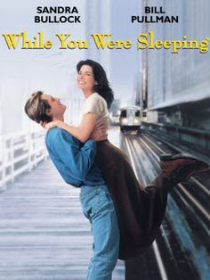 While You Were Sleeping. My favorite romantic comedy.