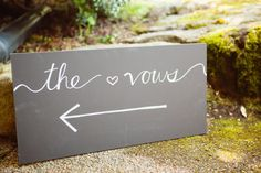 Chalkboard sign to 'the vows'