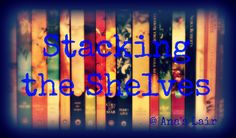 Stacking The Shelves [16] June 3rd