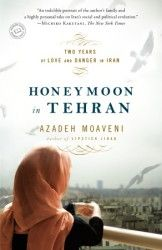 Azadeh Moaveni, longtime Middle East correspondent for Time magazine, returns to Iran to cover the rise of President Mahmoud Ahmadinejad. Got Books, Books To Read, Got Married, Getting Married, Mahmoud Ahmadinejad, Women In Iran, Penguin Random House, Tehran, Time Magazine
