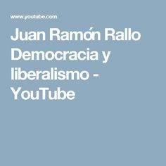 Juan Ramón Rallo Democracia y liberalismo - YouTube