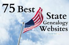 75 Best State Genealogy Websites - Family Tree Magazine