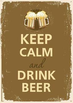 Drink beer!
