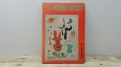 The Young Artist, 1963, John Mills, vintage kids book by RandomGoodsBookRoom on Etsy