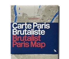 Our Brutalist Paris Map is now available. Featuring the most striking examples of Brutalist architecture...