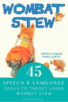 See the 45 speech and language goals you can target in your speech therapy sessions using the picture book Wombat Stew by Marcia Vaughan. Speech Therapy Activities, Language Activities, Book Activities, Speech Language Pathology, Speech And Language, School Readiness Program, Wombat Stew, Picture Story Books, Best Children Books