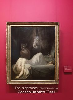 Henry Fuseli's The Nightmare painting was so popular he did several variations. The Frankfurt Goethe Museum has the 1790-1791 variation.