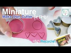 미니어쳐를 위한 쿠키 커터 만들기 Miniature food Cookie Cutters recycle tutorial