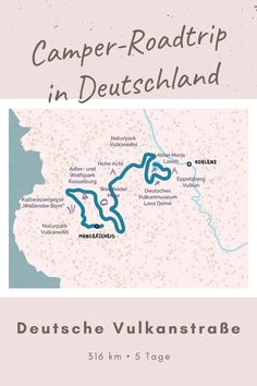 Roadtrip Deutsche Vulkanstraße - Zwar gibt es in Deutschland keine wirklich aktiven Vulkane mehr. Auf dieser Strecke, die sich durch Rheinland-Pfalz schlängelt, kannst du aber den Effekt vergangener Aktivitäten bestaunen. Camper, Eifel, Roadtrip, Map, Volcanoes, Rhineland Palatinate, Kassel, German, Germany