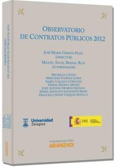 Observatorio de contratos públicos 2012. Civitas, 2013.