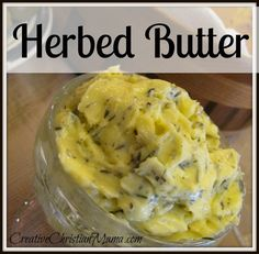 The 10 Rules of Butter | Herbs, Butter and Lemon