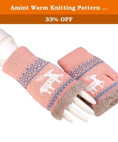 Amint Warm Knitting Pattern Wapiti Girl's Fingerless Gloves Pink. Product Features Comfy, lovely as elk designed and keep worm. A tight and crocheted knit all the way around in a nice cable knit pattern. It's perfect for anybody as a Christmas gift. About Shipping Normally we ship your order by USPS standard shipping service, it will arrive your there about 7-15 days. If you choose the expedited shipping service at check out, it will arrive your there about 3-5 days. Any question just…
