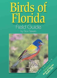 Precision Series Birds Of Florida: Field Guide