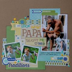 #papercraft #scrapbook #layout    Heartfelt Papa Layout by Kim Holmes using Jillibean Soup