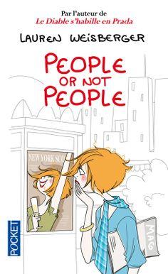 """Lauren Weisberger, """"People or not people"""""""