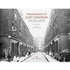 Panoramas of Lost London: Work, Wealth, Poverty & Change an English Heritage Book Vintage London, Old London, Cover Pics, Cover Picture, London History, English Heritage, Vintage Cameras, Books To Buy, Great Britain