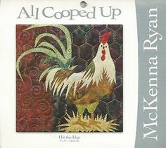 """Rooster/All Cooped Up/McKenna Ryan/""""Hit the Hay""""/8x8 Quilt Block Pattern"""
