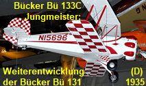 Bücker Bü-133C Jungmeister: Das Flugzeug ist eine einsitzige Weiterentwicklung der Bücker Bü 131 Luftwaffe, Buick, Gym, Sports, Helicopters, Aircraft, Pilots, Guys, Hs Sports