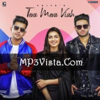 Tera Mera Viah Mp3 Song Download 128kbps 320kbps No Adverts