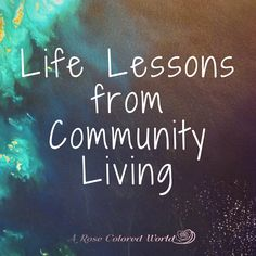 Community living; intentional community; lessons from community living