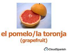 el pomelo/la toronja (grapefruit)