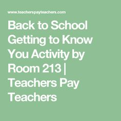Back to School Getting to Know You Activity by Room 213 | Teachers Pay Teachers