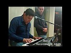 Recordando al maestro Anibal Angel ANAN por Marco T.