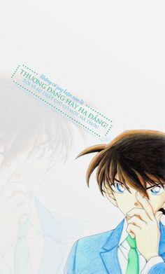 Không có suy luận nào là thượng đẳng hay hạ đẳng!  Bởi vì sự thật chỉ có một mà thôi!   Nguồn: Thám tử lưng danh Conan | Shinichi Kudou (Conan Edogawa)  Design: Colin  Credit: Uploading