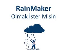 Yağmurcu (RainMaker) Kimdir? Nasıl Yağmurcu Olunur? #BrandingTürkiye #BütünleşikPazarlama #MürselFerhatSağlam #Pazarlama #StratejikPazarlama #RainMaker #Yağmurcu #Business #BeyondMarketing #Halklaİlişkiler #Satış