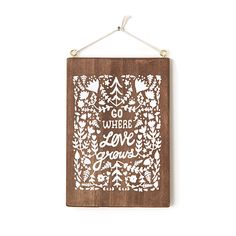 Look what I found at UncommonGoods: go where love grows... for $50 #uncommongoods