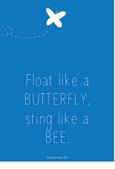 Float like a butterfly | Quote | Muhammed Ali | Free Printable Poster | Ontwerp: Nelleke Wouters