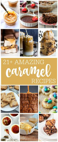 21 amazing carmel recipes