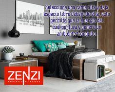 Selecciona una cama alta y deja espacio libre debajo de ella, esto permite que la energía del cuerpo fluya y genere un ambiente tranquilo. Ver ambientes www.zenzi.com.co