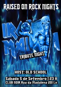 Tributo a #IRONMAIDEN Sábado 5 de Setembro Evento: https://www.facebook.com/events/568934506578704/ Hard Rock, Glam Rock, 80s & 90s Rock, Heavy Metal  Host: Old School  Entrada 2 Euros Aberto das 23 às 4