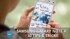 Samsung Galaxy Note 4 - 30 Tips and Tricks