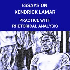 Students learn about the themes of essay of about musician hip hop artist, Kendrick Lamar. Students will read, listen to and view supporting clips while learning the necessary elements to analyze the text. Students will show mastery of the standards at the end of the lesson through a SOAPSTONE Ana... Project Based Learning, Student Learning, Ap English, World Literature, Paragraph Writing, Study History, Argumentative Essay, English Language Arts, Kendrick Lamar