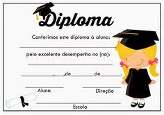 Diplomas prontos para impressão. - Cantinho do blog Layouts e Templates para Blogger Kindergarten Graduation, Crazy Girls, Graduation Invitations, Preschool Activities, Certificate, Clip Art, Classroom, Humor, Tips