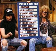From the public television station in Aurora, IL. Wayne Campbell and as always his best friend, Garth. Party on Wayne, Party on Garth. Tia Carrere, Rob Lowe, Irene Ryan, Emission Tv, Love The 90s, Wayne's World, Nuno, Kim Basinger, Lol