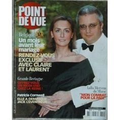 Point De Vue N° 2851 Du 12/03/2003 - Blegique - Claire Et Laurent - Grande-Bretagne - Week-End Chez La Reine - Patricia Cornwell - Jack L'eventreur - Lalla Meryem Du Maroc Et La Paix.