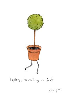 topiary, travelling on foot